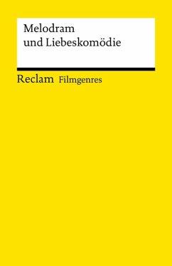 Filmgenres: Melodram und Liebeskomödie (eBook, ePUB)