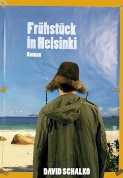Frühstück in Helsinki (eBook, ePUB) - Schalko, David