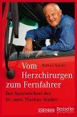 Vom Herzchirurgen zum Fernfahrer (eBook, ePUB)