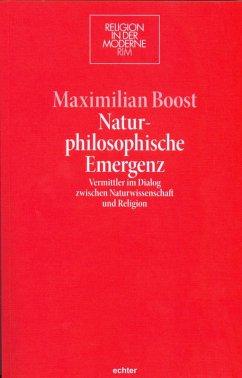 Naturphilosophische Emergenz (eBook, ePUB) - Boost, Maximilian