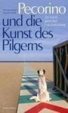 Pecorino und die Kunst des Pilgerns (eBook, ePUB)