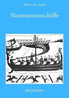 Normannenschiffe (eBook, PDF) - Fircks, Jochen von