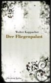 Der Fliegenpalast (eBook, ePUB)