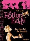 Der fiese Fall des Hannibal / Die Rottentodds Bd.2 (eBook, ePUB)