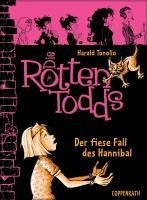 Der fiese Fall des Hannibal / Die Rottentodds Bd.2 (eBook, ePUB) - Tonollo, Harald