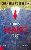 Genosse Wang fragt (eBook, ePUB)