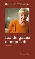 Iba de gaunz oamen Leit (eBook, ePUB) - Nöstlinger, Christine