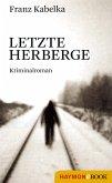 Letzte Herberge (eBook, ePUB)