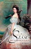 Sissi - Die Vampirjägerin: Scheusalsjahre einer Kaiserin (eBook, ePUB)