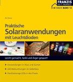 Praktische Solaranwendungen mit Leuchtdioden (eBook, PDF)