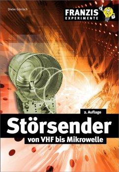 9783772331053 - Görrisch, Dieter: Störsender von VHF bis Mikrowelle (eBook, PDF) - Buch