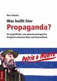 Was heißt hier Propaganda? (eBook, PDF)