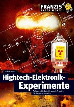 Hightech-Elektronik-Experimente (eBook, PDF) - Wahl, Günter