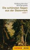 Die schönsten Sagen aus der Steiermark (eBook, ePUB)