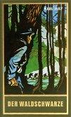 Der Waldschwarze (eBook, ePUB)