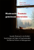 Missbrauchs-Traumata gemeinsam überwinden (eBook, PDF)