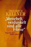"""Vernebelt, verdunkelt sind alle Hirne"" (eBook, PDF)"