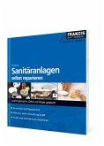 Sanitäranlagen selbst reparieren (eBook, PDF)