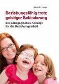 Beziehungsfähig trotz geistiger Behinderung (eBook, PDF)