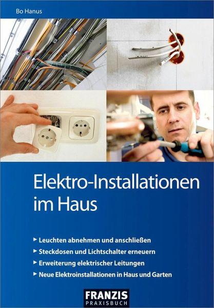 Elektro Installationen Im Haus Ebook Pdf Von Bo Hanus Portofrei
