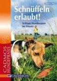 Schnüffeln erlaubt (eBook, ePUB)