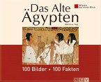 Das Alte Ägypten: 100 Bilder - 100 Fakten (eBook, ePUB)
