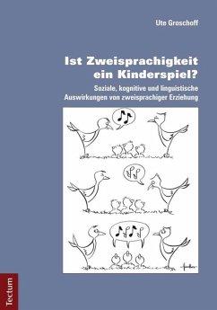 Ist Zweisprachigkeit ein Kinderspiel? (eBook, PDF) - Groschoff, Ute