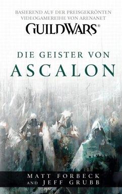 Die Geister von Ascalon / Guild Wars Bd.1 (eBoo...