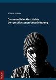 Die unendliche Geschichte der geschlossenen Unterbringung (eBook, PDF)