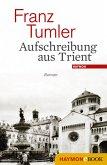 Aufschreibung aus Trient (eBook, ePUB)