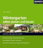 Wintergarten selbst planen und bauen (eBook, PDF)