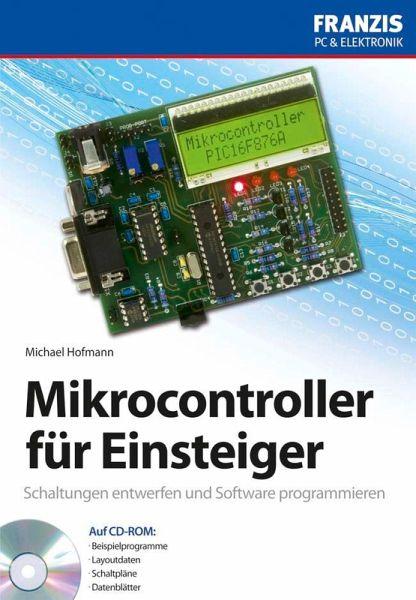 Mikrocontroller für Einsteiger (eBook, PDF) von Michael Hofmann ...