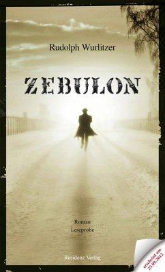 Zebulon Teaser (eBook, ePUB) - Wurlitzer, Rudolph