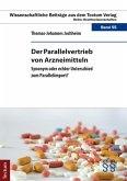 Der Parallelvertrieb von Arzneimitteln (eBook, PDF)