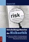Entscheidungstheorien der Risikoethik (eBook, PDF)