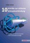 10 Schritte zur sicheren Schraubverbindung (eBook, PDF)