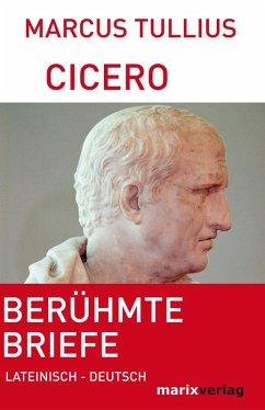 Berühmte Briefe (eBook, ePUB) - Cicero, Marcus Tullius