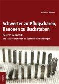 Schwerter zu Pflugscharen, Kanonen zu Buchstaben (eBook, PDF)