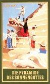 Die Pyramide des Sonnengottes (eBook, ePUB)