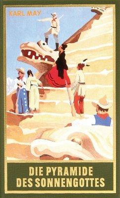 Die Pyramide des Sonnengottes (eBook, ePUB) - May, Karl
