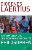 Von dem Leben und den Meinungen berühmter Philosophen (eBook, ePUB)