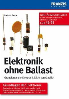 Elektronik ohne Ballast (eBook, PDF) - Benda, Dietmar