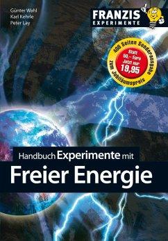 Handbuch Experimente mit freier Energie (eBook,...