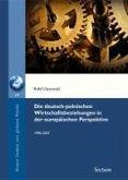 Die deutsch-polnischen Wirtschaftsbeziehungen in der europäischen Perspektive (eBook, PDF)