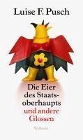 Die Eier des Staatsoberhaupts (eBook, PDF) - Pusch, Luise F.