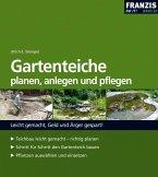 Gartenteiche planen, anlegen und pflegen (eBook, PDF)