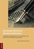 Rechtspraktische Kommunikation (eBook, PDF)