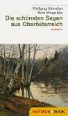 Die schönsten Sagen aus Oberösterreich (eBook, ePUB)