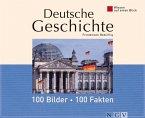 Deutsche Geschichte: 100 Bilder - 100 Fakten (eBook, ePUB)