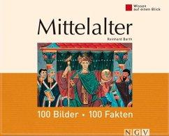 Mittelalter: 100 Bilder - 100 Fakten (eBook, ePUB)